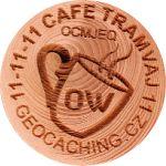 11-11-11 CAFE TRAMVAJ 11