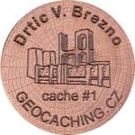 Drtic V. Brezno