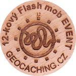 12-kový Flash mob EVENT