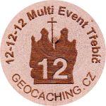 12-12-12 Multi Event Třebíč