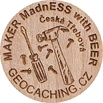MAKER MadnESS with BEER