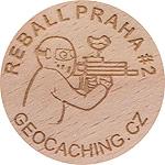 REBALL PRAHA #2