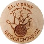 21. v pátek a v sobotu bowling