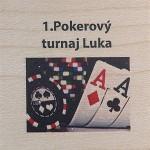 1.Pokerový turnaj Luka
