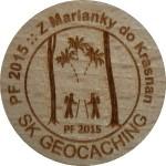 PF 2015 :: Z Marianky do Krasnan