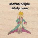 Možná přijde i Malý princ