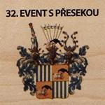 32. EVENT S PŘESEKOU