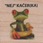 """""""NEJ"""" KAČER(KA)"""