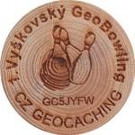 1.Vyškovský GeoBowling