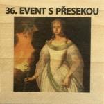 36. EVENT S PŘESEKOU
