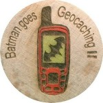 Batman goes Geocaching II