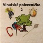 Vinařské polezeníčko 2