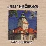 """""""NEJ"""" KAČER/KA"""