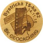 Bystrická T5-ka #2