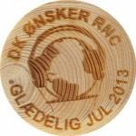 DK ØNSKER RNC