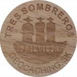 TRES SOMBREROS