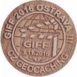 GIFF 2016 OSTRAVA !!!