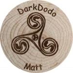DarkDodo - Matt