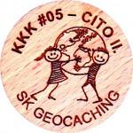 KKK #05 - CITO II.
