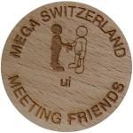 MEGA SWITZERLAND