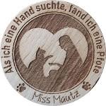 Miss Mautz (Als ich eine Hand suchte..)