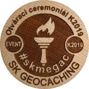 Otvárací ceremoniál K2019