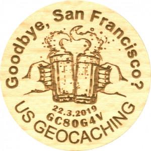 Goodbye, San Francisco?
