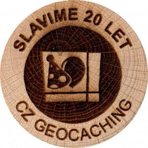 SLAVIME 20 LET