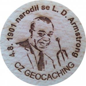 4.8. 1901 narodil se L. D. Armstrong