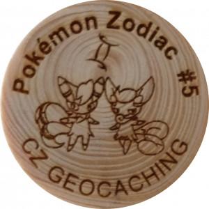 Pokémon Zodiac #5