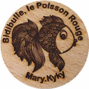 Mary.Kyky, Bidibulle, le Poisson Rouge