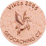 Vikča 2005