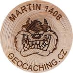 MARTIN 1408