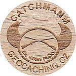 Catchmanm