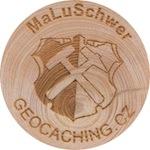 MaLuSchwer