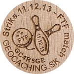 Strike 11.12.13 - FTF match