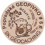 Popradské GEOPIVKO # 6 #
