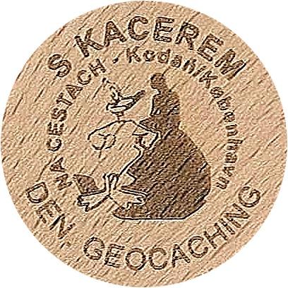 S KACEREM