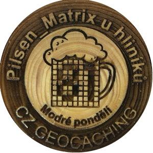 Pilsen_Matrix u hliníků