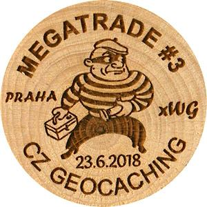 MEGATRADE #3
