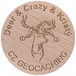 Deer & Crazy & Kristý
