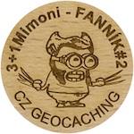 3+1Mimoni - FANNÍK#2